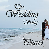 The Wedding Song by Piano Brothers