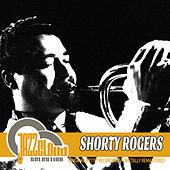 Shorty Rogers di Shorty Rogers
