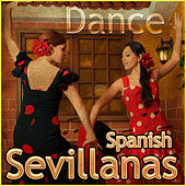Dance Spanish Sevillanas de Various Artists