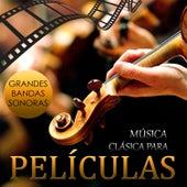 Grandes Bandas Sonoras. Música Clásica para Películas by Remember Orchestra