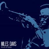 Kind of Blue (Remastered) von Miles Davis