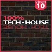 100% Tech-House, Vol. 10 de Various Artists
