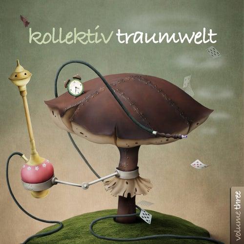Kollektiv Traumwelt, Vol. 3 by Various Artists