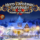 Merry Christmas, Everybody von Middle Of The Road