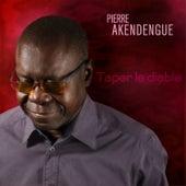 Taper Le Diable de Pierre Akendengue