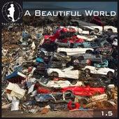 Tretmuehle Pres. a Beautiful World, Vol. 15 de Various Artists