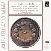 Tchaikovsky: Piano Concerto No.  1 - Schumann: Piano Sonata No. 1 by Emil Gilels