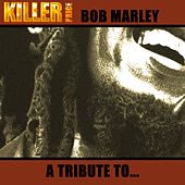 A Tribute To...Bob Marley by Various Artists