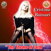 The Theme of Faith by Cristina Botnari