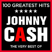 Johnny Cash - 100 Greatest Hits - The Very Best of the Johnny Cash (Deluxe Version) de Johnny Cash