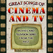 Great Songs of Cinema and Tv. Movies and Television Series from the Past by Remember Orchestra