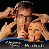 Rhapsody Originals by Ben Folds