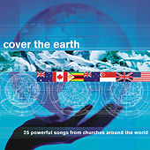 Cover The Earth by GlobalWorshipNow.com