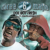 Doe Boy Fresh von Three 6 Mafia