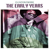 The Early Years by Clint Eastwood