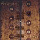 Rate Of Change by Travis Larson Band