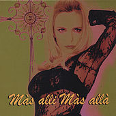 Mas Alli Mas Alla by Jeanne Mas