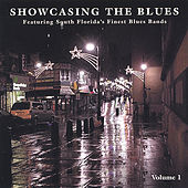 Showcasing The Blues - Vol. 1 by Various Artists