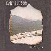 The Phoenix by Cary Hudson