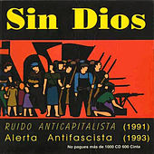 Alerta Antifascista / Ruido Anticapitalista by Sin Dios
