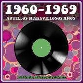 1960 - 1969 Aquellos Maravillosos Años. Grandes Éxitos de Mi Vida de Various Artists