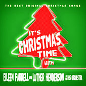 It's Christmas Time with Eileen Farrell by Eileen Farrell