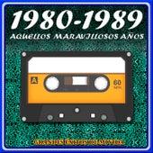 1980 - 1989 Aquellos Maravillosos Años. Grandes Éxitos de Mi Vida by Remember Orchestra