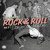 The Road to Rock & Roll, Vol. 2: Dangerous Liaisons de Various Artists