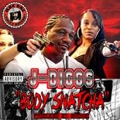 Body Snatcha by J-Diggs