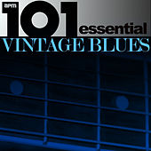 101 - The Best of Vintage Blues by Various Artists