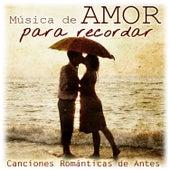 Música de Amor para Recordar. Canciones Románticas de Antes by Remember Orchestra