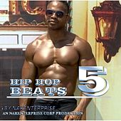 Hip Hop Beats 5 by Nakenterprise