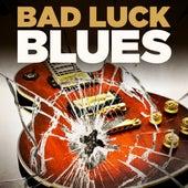 Bad Luck Blues de Various Artists