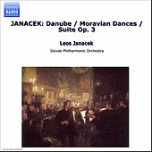 Danube - Moravian Dances - Suite Op. 3 by Leos Janacek