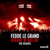 Rockin' N' Rollin' (Remixes) by Fedde Le Grand