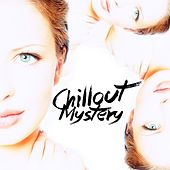 Chillout Mystery by Various Artists