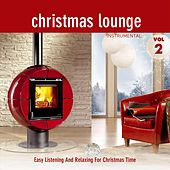 Christmas Lounge - Folge 2 - Instrumental - Easy Listening And Relaxing For Christmas Time by X-Mas Lounge Club