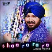 Shaa Ra Ra Ra by Daler Mehndi (1)