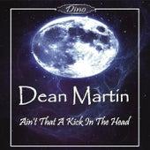 Ain't That A Kick In The Head de Dean Martin