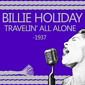 Travelin' All Alone by Billie Holiday