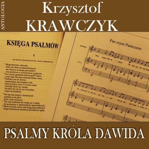 Psalmy krola Dawida (Krzysztof Krawczyk Antologia) by Krzysztof Krawczyk