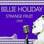 Strange Fruit von Billie Holiday