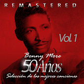 50 Años Selección de las Mejores Canciones, Vol. 1 de Beny More