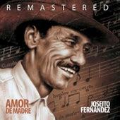 Amor de Madre de Joseito Fernandez