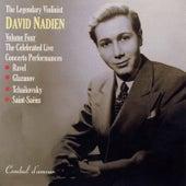 The Legendary Violinist David Nadien, Vol. 4: The Celebrated Live Concerto Performances de David Nadien