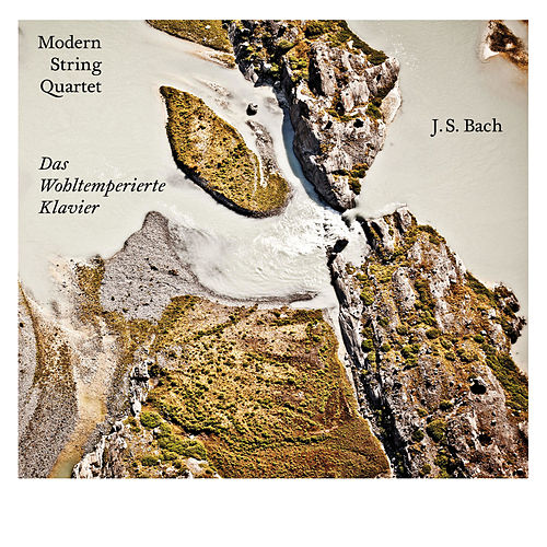 Bach: Das wohltemperierte Klavier by Modern String Quartet