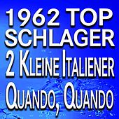 1962 Top Schlager (Original Artists Original Songs) by Various Artists