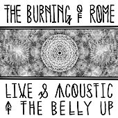 Live & Acoustic at The Belly Up by The Burning of Rome