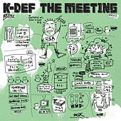 The Meeting - EP by K-Def