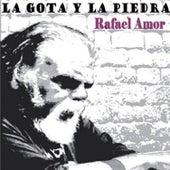 La Gota y la Piedra by Rafael Amor